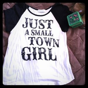 Pollux Just a Small Town Girl T-shirt